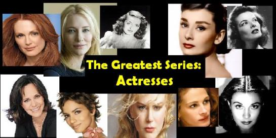 GREATEST ACTRESS