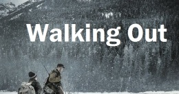 "REVIEW: ""Walking Out"""