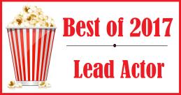 Best of 2017: LeadActor