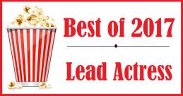 Best of 2017: LeadActress