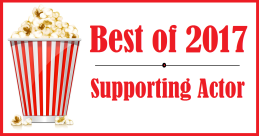 Best of 2017: Supporting Actor