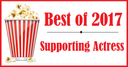Best of 2017: Supporting Actress