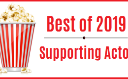 Best of 2019 – Supporting Actor