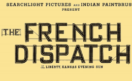 """First Glance: """"The FrenchDispatch"""""""