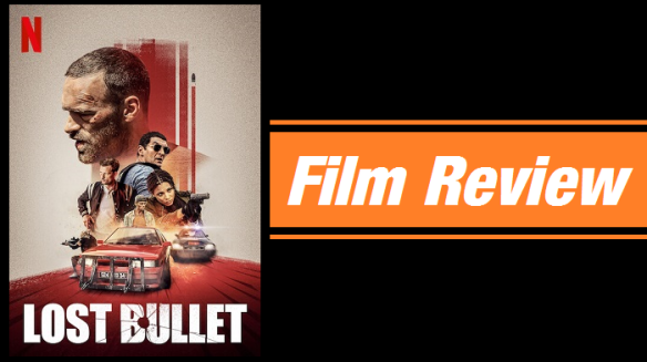 Review Lost Bullet 2020 Keith The Movies