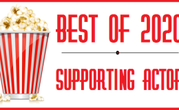 Best of 2020 – Supporting Actor